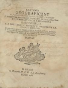 Lexykon Geograficzny Dla Gruntownego Poięcia Gazet I Historyi