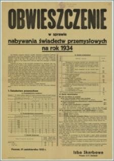 Obwieszczenie w sprawie nabywania świadectw przemysłowych na rok 1934 : Poznań, 31 października 1933 r.