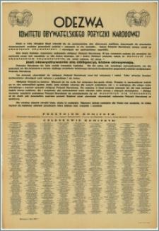[Afisz] : Odezwa Komitetu Obywatelskiego Pożyczki Narodowej [Inc.:] Kiedy w roku ubiegłym Rząd odwołał się do społeczeństwa, aby zbiorowym wysiłkiem dopomoglo do utrzymania nienaruszonych podstaw gospodarki polskiej - wezwanie to nie zawiodło. [...]