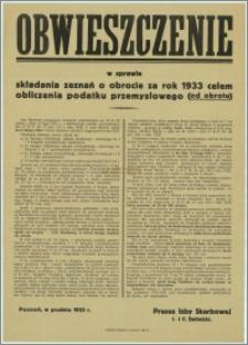 Obwieszczenie w sprawie składania zeznań o obrocie za rok 1933 celem obliczenia podatku przemysłowego (od obrotu) : Poznań, w grudniu 1933 r.
