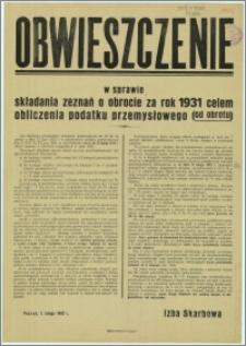 Obwieszczenie w sprawie składania zeznań o obrocie za rok 1931 celem obliczenia podatku przemysłowego (od obrotu) : Poznań, 1. lutego 1932 r.