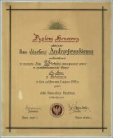 [Dyplom] : [Inc.:] Dyplom Honorowy udzielony Panu Józefowi Andrzejewskiemu werkmistrzowi w uznaniu Jego 25-letniej nienagannej pracy w przedsiębiorstwie firmy Fr. Hege w Bydgoszczy w dniu 9 marca 1924 r. przez Izbę Przemysłowo-Handlową w Bydgoszczy