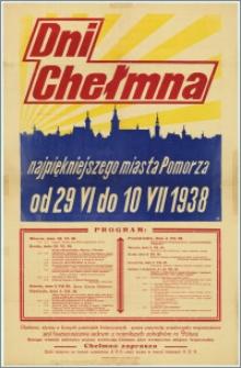 Dni Chełmna - najpiękniejszego miasta Pomorza od 29.VI - 10.VII.1938 r. [...]