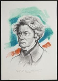 """Adam Mickiewicz 1798 - 1855. Z cyklu: """"Portrety Czołowych Pisarzy"""""""
