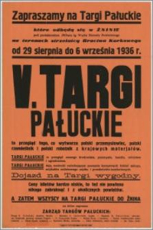 [Afisz] : [Inc.:] V. Targi Pałuckie. Żnin, od 29 sierpnia do 6 września 1936 r.