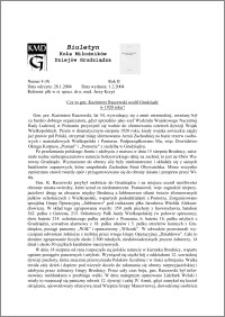 Biuletyn Koła Miłośników Dziejów Grudziądza 2004, Rok 2, nr 4(9) : Czy to gen. Kazimierz Raszewski ocalił Grudziądz w 1920 roku?
