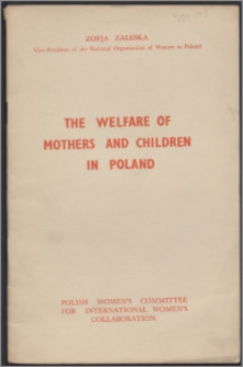 The welfare of mothers and children in Poland