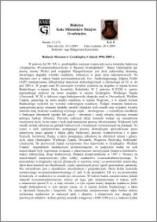 Biuletyn Koła Miłośników Dziejów Grudziądza 2004, Rok 2, nr 12(17) : Badania Muzeum w Grudziądzu w latach 1996-2003 r.