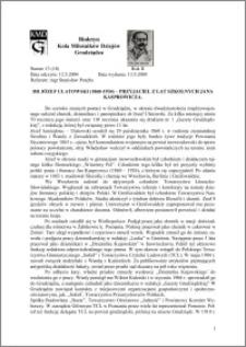 Biuletyn Koła Miłośników Dziejów Grudziądza 2004, Rok 2, nr 13(18) : Dr Józef Ulatowski (1860-1934) – przyjaciel z lat szkolnych Jana Kasprowicza.