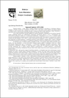 Biuletyn Koła Miłośników Dziejów Grudziądza 2004, Rok 2, nr 19(24) : Sigmund Lipinsky (1873-1940)