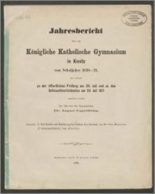 Jahresbericht über das Königliche Katholische Gymnasium in Konitz vom Schuljahre 1870-1871