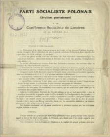 Parti Socialiste Polonais (Section parisienne) à la Conférence Socialiste de Londres du 14 Février 1915 : [Paris, le 12 Février 1915]