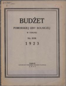 Budżet Pomorskiej Izby Rolniczej w Toruniu na Rok 1923