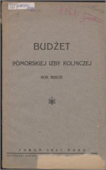 Budżet Pomorskiej Izby Rolniczej w Toruniu Rok 1928/1929
