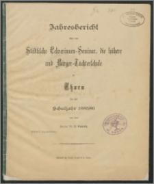 Jahresbericht über das Städtiche Lehrerinnen-Seminar, die höhere- und Bürger-Töhterschule zu Thorn für das Schujahr 1885/86
