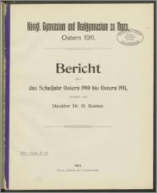 Bericht über das Schuljahr Ostern 1910 bis Ostern 1911
