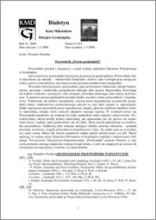 """Biuletyn Koła Miłośników Dziejów Grudziądza 2006, Rok 4, nr 8(82) : Przewodnik """"Powiat grudziądzki"""""""