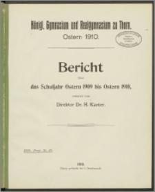 Bericht über das Schuljahr Ostern 1909 bis Ostern 1910