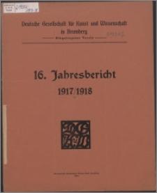 Jahresbericht / Deutsche Gesellschaft für Kunst und Wissenschaft in Bromberg Jber. 16, 1917/1918