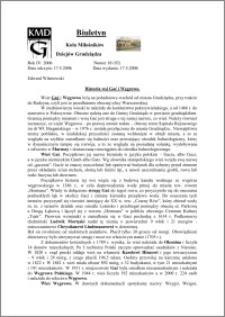 Biuletyn Koła Miłośników Dziejów Grudziądza 2006, Rok 4, nr 18(92): Historia wsi Gać i Węgrowo.