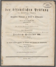 Zu der öffentlichen Prüfung der sammtlichen Klassen des Königlichen Gymnasii zu Conitz in Westpreussen welche den 1. und 2. August 1832