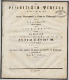 Zu der öffentlichen Prüfung der aller Klassen des Königl. Gymnasiums zu Conitz in Westpreussen, welche den 1. und 2. August 1833