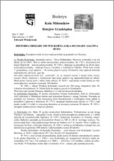 Biuletyn Koła Miłośników Dziejów Grudziądza 2007, Rok 5, nr 1 (114) : Historia obszaru od wsi Kobylanka do osady Jałowa Buda