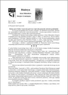 Biuletyn Koła Miłośników Dziejów Grudziądza 2007, Rok 5, nr 6(119) : Doktor praw Stefan Łaszewski, pierwszy wojewoda pomorski, adwokat grudziądzki
