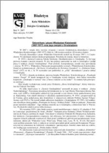 Biuletyn Koła Miłośników Dziejów Grudziądza 2007, Rok 5, nr 16(129) : Dziennikarz i pisarz Władysław Kisielewski (1907-1977) oraz jego związki z Grudziądzem