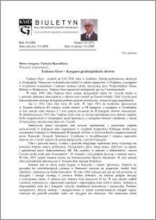 Biuletyn Koła Miłośników Dziejów Grudziądza 2008, Rok VI, nr 14(167): Tadeusz Gust – dyrygent grudziądzkich chórów
