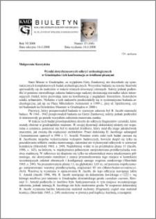 Biuletyn Koła Miłośników Dziejów Grudziądza 2008, Rok VI, nr15(168): Wyniki dotychczasowych odkryć archeologicznych w Grudziądzu i ich konfrontacja ze źródłami pisanymi