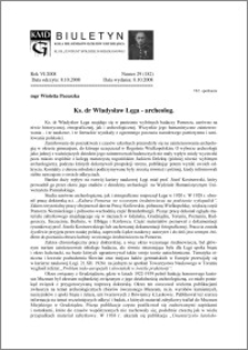 Biuletyn Koła Miłośników Dziejów Grudziądza 2008, Rok VI, nr 29(182): Ks. dr Władysław Łęga - archeolog.