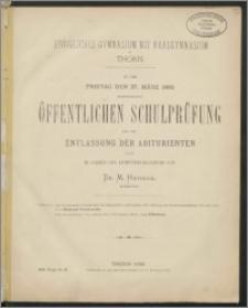Zu der Freitag den 27. März 1885 stattfindenden öffentlichen Schulprüfung und der Entlassung der Abiturienten