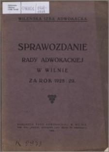 Sprawozdanie Rady Adwokackiej w Wilnie za Rok 1928-1929
