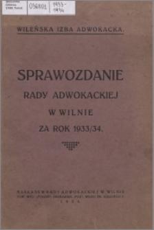 Sprawozdanie Rady Adwokackiej w Wilnie za Rok 1933-1934