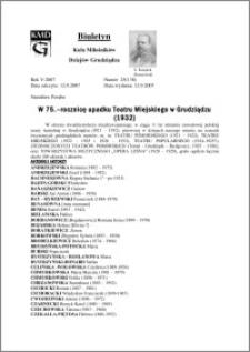 Biuletyn Koła Miłośników Dziejów Grudziądza 2007, Rok 5, nr 25(138) : W 75.–rocznicę upadku Teatru Miejskiego w Grudziądzu (1932)