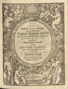 Musæ Sioniæ : Geistliche Concert Gesänge vber die fürnembste Deutsche Psalmen vnd Lieder, wie sie in der Christlichen Kirchen gesungen werden, mit VIII. Stimmen gesetzet, Vnd in Druck verfertiget. T. 4. Bassus