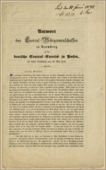 Antwort des Central-Bürgerausschusses zu Bromberg an das deutsche Central Comité in Posen, auf dessen Sendschrift vom 29. Mai 1848. Bromberg, den 4. Juni 1848