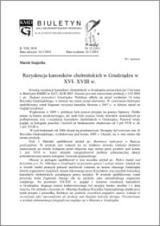 Biuletyn Koła Miłośników Dziejów Grudziądza 2010, Rok VIII, nr 12(241): Rezydencja kanoników chełmińskich w Grudziądzu w XVI- XVIII w.