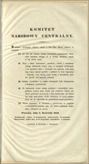 Komitet Narodowy Centralny. [Inc.:] W dalszem rozwinięciu odezwy naszéj z dnia 25go Marca, stanowi co następuje [...] : Poznań, dnia 1. Kwietna 1848