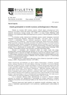 Biuletyn Koła Miłośników Dziejów Grudziądza 2010, Rok VIII, nr 30(259): Zamek grudziądzki w świetle wystawy archeologicznej w Muzeum