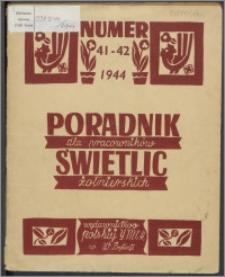 Poradnik dla Pracowników Świetlic Żołnierskich : wydawnictwo Polskiej YMCA w W. Brytanii 1944, nr 1-2 (41-42)