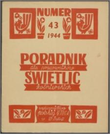 Poradnik dla Pracowników Świetlic Żołnierskich : wydawnictwo Polskiej YMCA w W. Brytanii 1944, nr 3 (43)