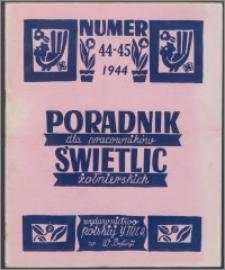Poradnik dla Pracowników Świetlic Żołnierskich : wydawnictwo Polskiej YMCA w W. Brytanii 1944, nr 4-5 (44-45)