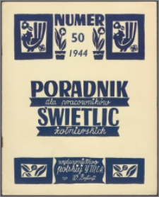 Poradnik dla Pracowników Świetlic Żołnierskich : wydawnictwo Polskiej YMCA w W. Brytanii 1944, nr 50