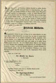 [Obwieszczenie. Incipit] Ich erkläre Mich mit der, auf Veranlassung verschiedener Petitionen der deutschen Bewohner des Grossherzogthum Posen Mir [...]. Potsdam, den 14. April 1848