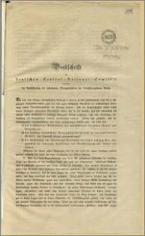 Denkschrift des deutschen National - Comité' s betreffend die Ausführung der nationalen Reorganisation im Grossherzogthum Posen : [Incipit] Die von dem Königl. Kommissarius General v. Pfuel in dem Publikandum vom 12. d. M. gezogene Demarkationslinie geht [...]. Posen, den 15. Mai 1848