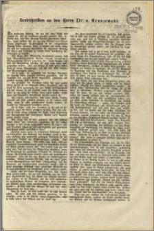 Sendschreiben an den Herrn Dr. v. Kraszewski. [Incipit] Die personliche Achtung, die wir seit einer reihe von Jahren für Sie zu empfinden [...]. Bromberg, den 28. Mai 1848