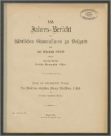 XXI. Jahres=Bericht des Städtischen Gymnasiums zu Belgard über das Schuljahr 1891/92