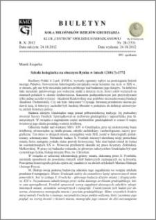 Biuletyn Koła Miłośników Dziejów Grudziądza 2012, Rok X, nr 28(333): Szkoła kolegiacka na obecnym Rynku w latach 1218 (?) -1772